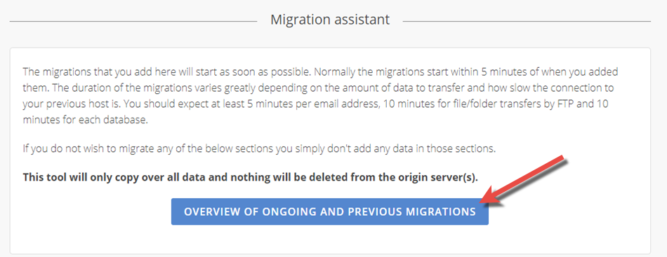 Overview over the migrations is available via Migration Assistant below a web hosting package
