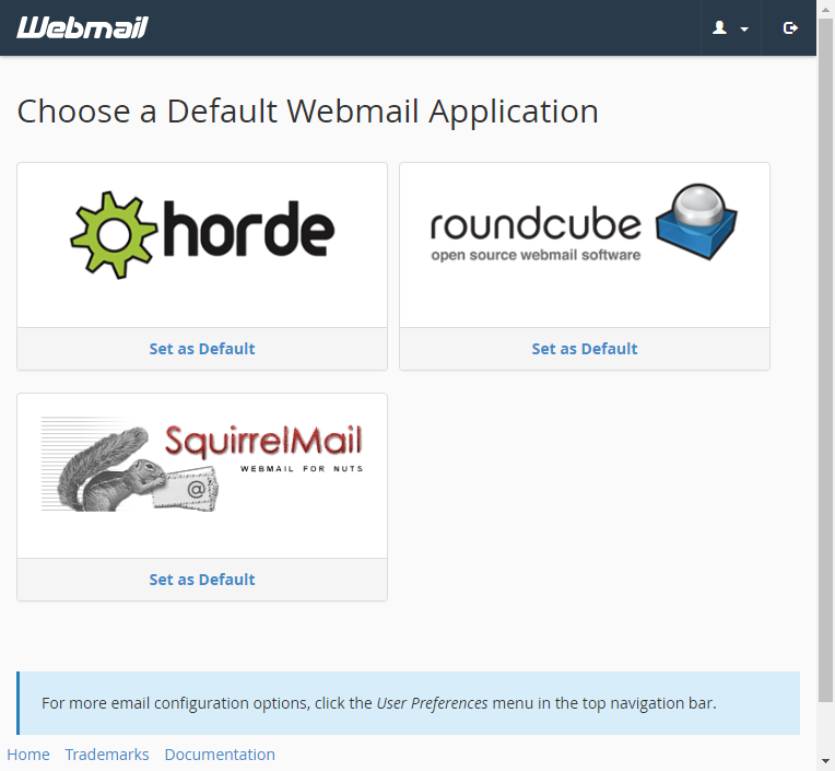 Choose between Horde, Roundcube and Squirrelmail