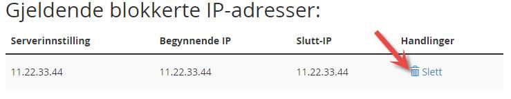 Du kan fjerne blokkering av IP adresse i listen